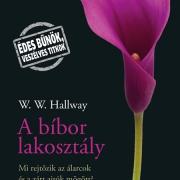 W. Hallway: A bíbor lakosztály