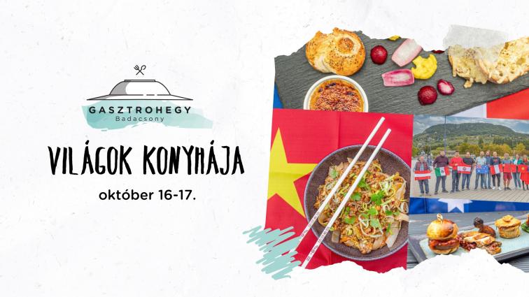 Gasztrohegy Világok konyhája – Október 16-17.